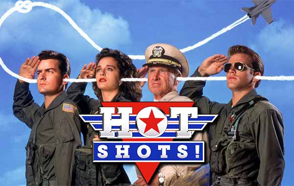 Hot Shots! (1991) ;  Hot Shots! Part Deux (1993)