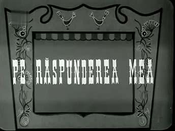 PE RĂSPUNDEREA MEA (1956) - Comedie