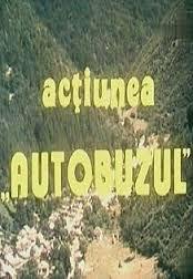 ACŢIUNEA AUTOBUZUL (1978) - Dramă